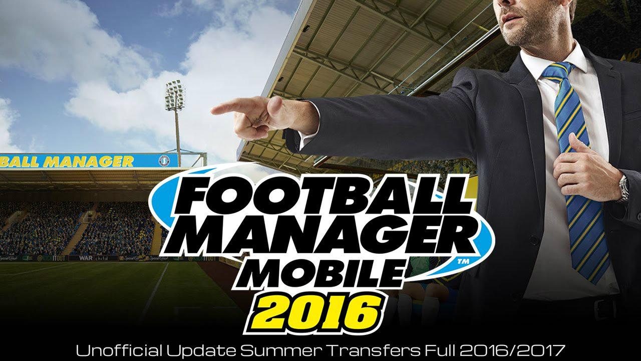 FOOTBALL MANAGER MOBILE 2016 ВЗЛОМ СКАЧАТЬ БЕСПЛАТНО