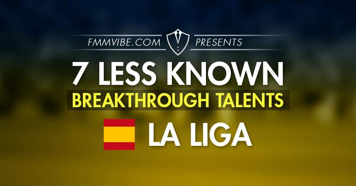 7-breakthrough-talents-la-liga-fmm17.png