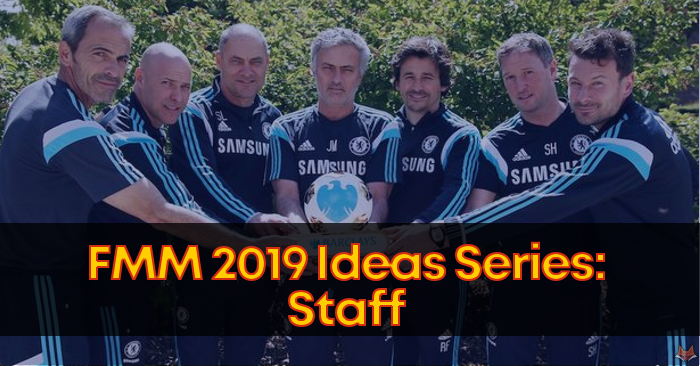 FMM19 Ideas Series: Staff - Football Manager Mobile 2018