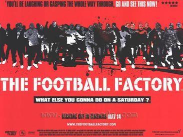 The_Football_Factory_poster.jpeg.7e92e1784cae4f4fe78b850c5e488d48.jpeg